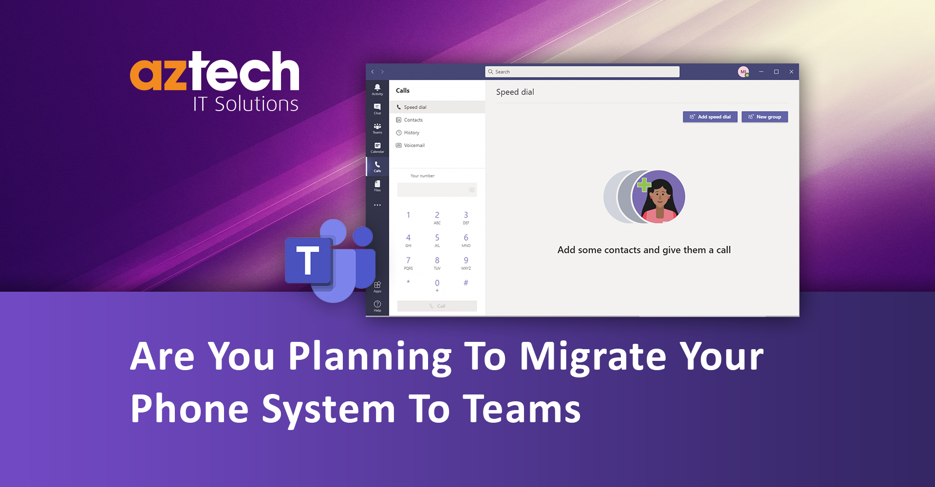 Migrating Your Phone Systems To Microsoft Teams