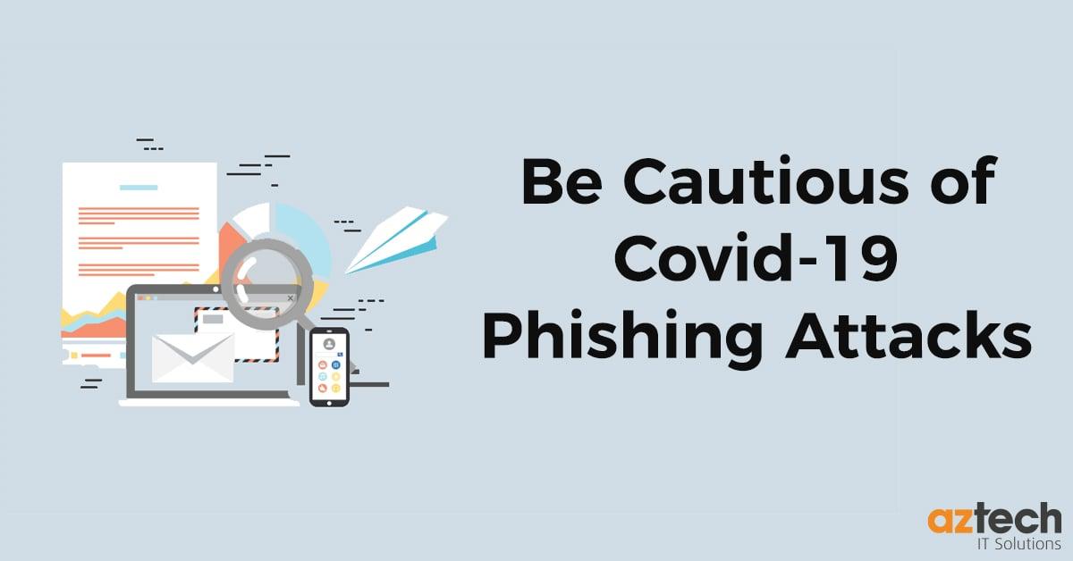 Covid-19 Phishing Attacks